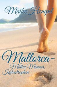 "Cover ""Mallorca - Mütter, Männer, Katastrophen"""